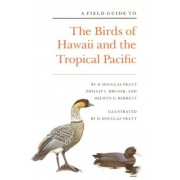 A Field Guide to the Birds of Hawaii and the Tropical Pacific, Paperback