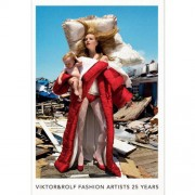 Viktor & Rolf: Fashion Artists 25 Years - Thierry-Maxime Loriot