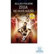 Ziua de dupa maine - Allan Folsom