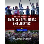 Encyclopedia of American Civil Rights and Liberties [4 Volumes]: Revised and Expanded Edition, 2nd Edition