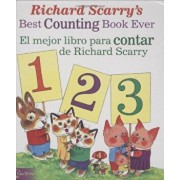 Richard Scarry's Best Counting Book Ever / El Mejor Libro Para Contar de Richard Scarry, Hardcover/Richard Scarry