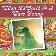 When the World and I Were Young: Snapshots from the Collection of Davy Jones, Paperback/Along Came Jones Media