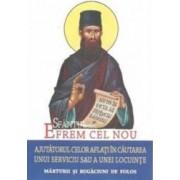 Sfantul Efrem cel Nou Ajutorul celor aflati in cautarea unui serviciu sau a unei locuinte