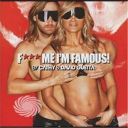 Video Delta Guetta,David - Fuck Me I'm Famous 2013 - CD