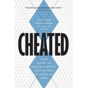 Cheated. The Unc Scandal, the Education of Athletes, and the Future of Big-Time College Sports, Paperback/Mary Willingham
