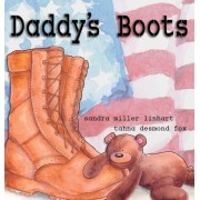 Daddy's Boots, Hardcover (2nd Ed.)