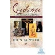 Credinte care au schimbat lumea - John Bowker