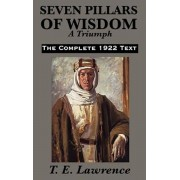 Seven Pillars of Wisdom: A Triumph, Hardcover