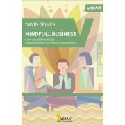 MINDFUL BUSINESS.Cum schimba meditatia lumea afacerilor din interior spre exterior