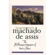 The Posthumous Memoirs of Bras Cubas by Machado de Assis & Gregory ...