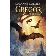 Gregor pamanteanul (Seria Cronici din subpamant, partea I)/Suzanne Collins