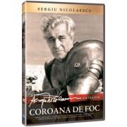 Sergiu Nicolaescu - Coroana de foc (DVD)