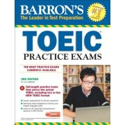 Barron's Toeic Practice Exams with MP3 CD, 3rd Edition, Paperback