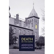 Death on the Campus: (a Golden-Age Mystery Reprint), Paperback/Addison Simmons
