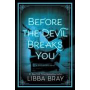 Before the Devil Breaks You, Hardcover