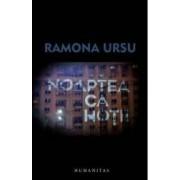Noaptea ca hotii - Ramona Ursu