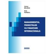 Managementul proiectelor cu finantare internationala.