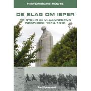 Reisgids Historische Route De Slag om Ieper | Elmar