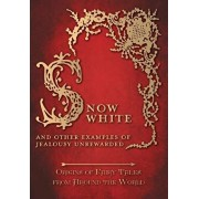 Snow White - And Other Examples of Jealousy Unrewarded (Origins of Fairy Tales from Around the World), Paperback/Amelia Carruthers