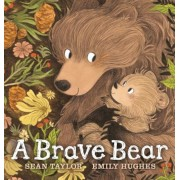 A Brave Bear, Hardcover