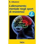 THEA Srl Thea Mental Training in Resistance Sports Por Roberto Albanesi 1 Libro
