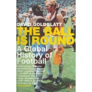 Ball is Round - A Global History of Football (Goldblatt David)(Paperback) (9780141015828)