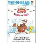 Puppy Mudge Takes a Bath, Paperback/Cynthia Rylant