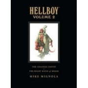 Hellboy Volume 2 The Chained Coffin/The Right Hand of Doom