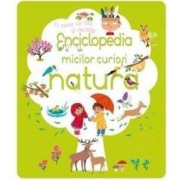 Enciclopedia micilor curiosi Natura
