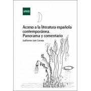 Laín Corona, Guillermo Acceso a la literatura española contemporánea. panorama y comentario