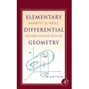 Elementary Differential Geometry (O'Neill Barrett (University of California Los Angeles California U.S.A.))(Cartonat) (9780120887354)