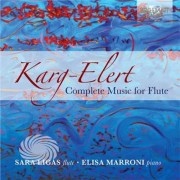 Video Delta Karg-Elert / Ligas / Marroni - Complete Music For Flute - CD