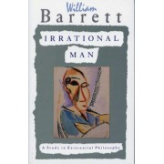 Irrational Man: A Study in Existential Philosophy, Paperback