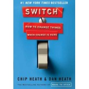 Switch: How to Change Things When Change Is Hard, Hardcover