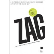 Zag: The '1 Strategy of High-Performance Brands, Paperback/Marty Neumeier
