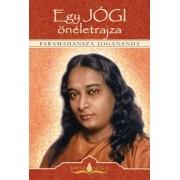 Paramahansza Jogananda - Egy jógi önéletrajza