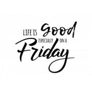 DandelionFly Naklejka dobry, szczególnie, piątek, motywacja, życie