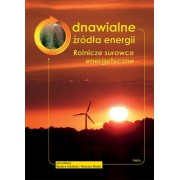 Odnawialne źródła energii Rolnicze surowce energetyczne