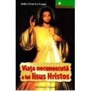 Viata necunoscuta a lui Iisus Hristos - Sedir