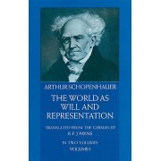 The World as Will and Representation, Vol. 1, Paperback