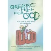 Breaking Free from OCD, Paperback