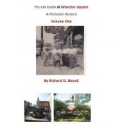 Piccola Italia Di Wooster Square: A Pictorial History, Paperback
