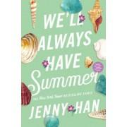 We'll Always Have Summer, Paperback