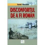 Disconfortul de a fi roman/Ionel Necula