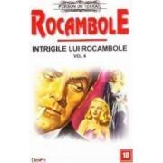 Rocambole Intrigile lui Rocambole vol.4 - Ponson du Terrail