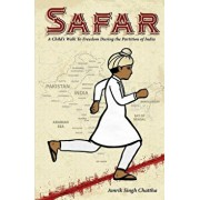 Safar: A Child's Walk to Freedom During the Partition of India, Paperback/Dr Amrik Singh Chattha