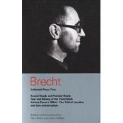 Brecht Collected Plays: 4: Round Heads & Pointed Heads; Fear & Misery of the Third Reich; Senora Carrar's Rifles; Trial of Lucullus; Dansen; How, Paperback/Bertolt Brecht