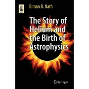Springer The Story of Helium and the Birth of Astrophysics