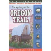 The Mystery on the Oregon Trail, Paperback/Carole Marsh