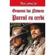 Gemenii lui Nevers - Parcul cu cerbi/Paul Feval fiul